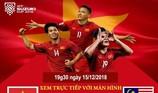 Các điểm xem chung kết AFF Cup 2018 trên màn hình lớn miễn phí