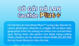 Ra mắt sản phẩm 'Cô Gái Hà Lan cao khỏe Plus+' mới