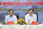 'Nhân tài' ở Đà Nẵng: Cần sự công bằng hơn là lương bổng