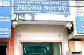 Nguyên phó Phòng nội vụ TP Biên Hòa bị khởi tố