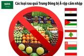 Các loại rau quả Trung Đông bị Ả-rập cấm nhập