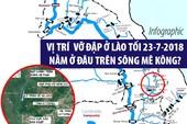 Vị trí vỡ đập ở Lào tối 23-7 nằm ở đâu trên sông Mekong?