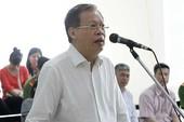 Lãnh đạo PVN kêu oan, các bị cáo khác xin giảm án
