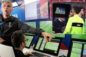 FIFA điều tra 'sự cố' công nghệ VAR