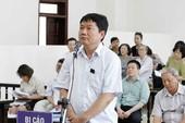 Ông Đinh La Thăng muốn được suy đoán vô tội