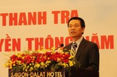Quyền bộ trưởng Bộ TT&TT: Thanh tra nghiêm, không có vùng cấm!
