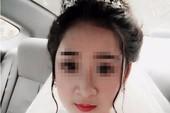Cô dâu xinh đẹp bất ngờ liên lạc sau 8 tháng 'mất tích'