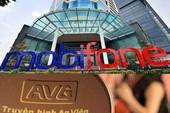 Thủ tướng đồng ý chuyển vụ MobiFone-AVG sang công an