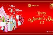 SASCO tri ân đặc biệt khách hàng nữ dịp 8-3