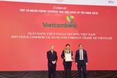 Vietcombank tiếp tục được bình chọn là ngân hàng uy tín nhất