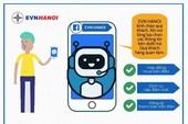 Điện lực Hà Nội ứng dụng Chatbot trong chăm sóc khách hàng