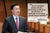 Bộ trưởng Tài chính nói về vụ 213 container 'biến mất'