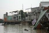 Cần Thơ: Nhiều người không còn nhà do sạt lở bờ sông
