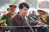 Thảm sát Bình Phước: Nguyễn Hải Dương xin thi hành án tử sớm