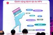 Vắc xin HPV, hành trình 10 năm bảo vệ phụ nữ Việt