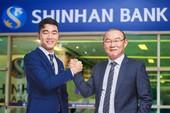 HLV Park Hang Seo, Xuân Trường làm đại sứ thương hiệu ShinhanBank