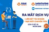 LienVietPostBank cung cấp dịch vụ mới trên Ví Việt