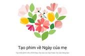 Facebook và Google ra mắt tính năng mừng Ngày của Mẹ