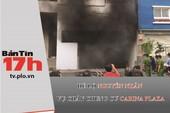 Hé lộ nguyên nhân vụ cháy chung cư Carina Plaza