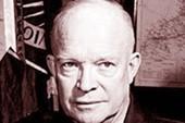 Tổng thống Mỹ thứ 34 Dwight Eisenhower: Lạ cho mặt sắt cũng ngây…