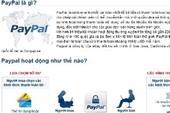 Giao dịch PayPal ở Việt Nam bị kiểm soát đặc biệt