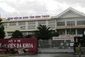 Làm rõ dấu hiệu ăn chặn tiền của bác sĩ ở BV Bình Thuận
