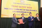 2 ngân hàng đạt chuẩn khắt khe Basel II đầu tiên ở Việt Nam