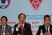 Cần hoãn đại hội VFF để chọn người tài