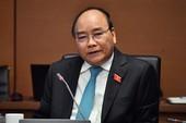 Thủ tướng Nguyễn Xuân Phúc: 'Đừng có mặc áo quá đầu'