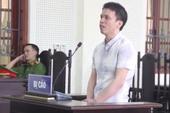 Bị tử hình vì chở hàng cấm lấy tiền công đưa vợ đi viện