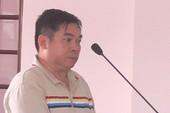 Nguyên chủ tịch HĐQT ở Hậu Giang bị đề nghị cao nhất 29 năm tù
