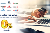 Trả góp 0% khi mua bảo hiểm sức khỏe và ô tô của Liberty