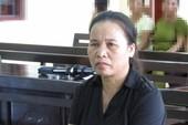 Hoàn cảnh đưa đẩy người phụ nữ lĩnh 15 năm tù
