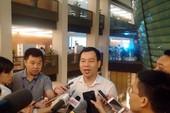 Khởi tố vụ bắt, giữ người ở Đồng Tâm: ĐBQH lên tiếng