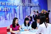 VietinBank tuyển dụng nhân sự nhiều vị trí