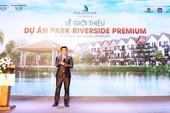 Ra mắt thành công dự án Park Riverside Premium