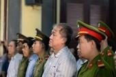'Đại án' 9.000 tỉ: Không nhờ luật sư, bị cáo tự bào chữa xin chuyển tội danh