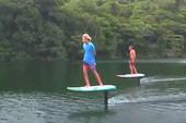 Ván lướt sóng giúp bạn 'bay' trên mặt nước
