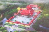 Dừng dự án du lịch Thiền Trúc Lâm ngàn tỉ trong rừng