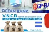 Chính phủ thống nhất dừng mua ngân hàng giá 0 đồng