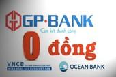 Chấm dứt mua ngân hàng 0 đồng chỉ là câu chữ?