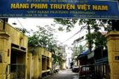 Nóng hổi câu chuyện Hãng phim truyện Việt Nam 0 đồng