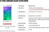 Samsung Galaxy Alpha chính hãng có giá 13,99 triệu đồng