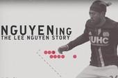 Lee Nguyễn, tài năng gốc Việt vươn lên từ gian khó