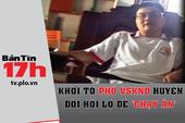 Khởi tố phó VKSND huyện đòi hối lộ để 'chạy án'