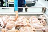Truy tìm giám đốc nhập đùi gà Mỹ siêu rẻ… 2.000 đồng/kg