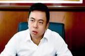 Phó thủ tướng yêu cầu làm rõ vụ bổ nhiệm con cựu bộ trưởng Công Thương