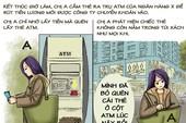 Tình huống kỳ 25: Tranh cãi tiền trong thẻ ATM bị mất
