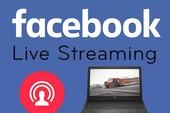 Facebook cho phép livestream từ máy tính