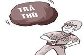 'Ăn thua đủ' với CSGT